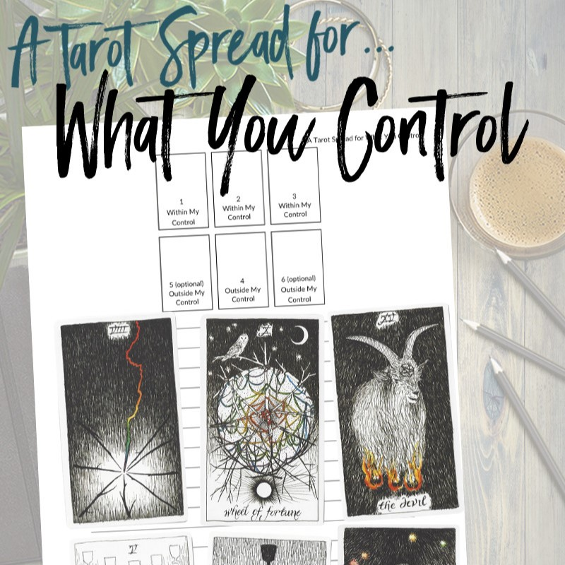 Get this free PDF tarot spread for what you control from Learn Tarot With Me. The tarot cards shown are from The Wild Unknown Tarot Deck available at www.thewildunknown.com. #thewildunknown #tarotcardmastery